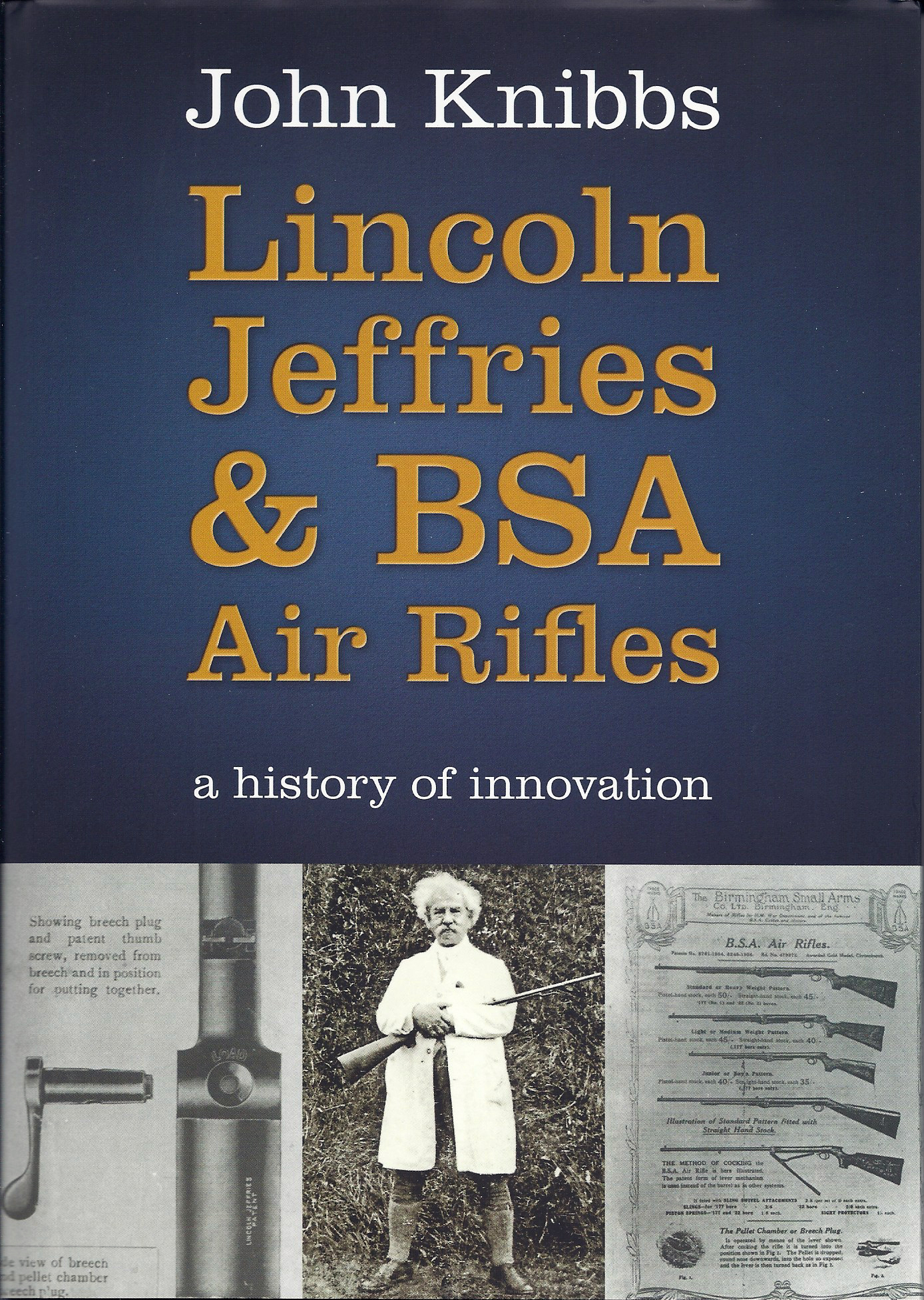 Lincoln Jeffries & BSA Air Rifles